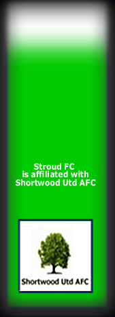 Stroud Fc is affilated with Shortwood Utd
